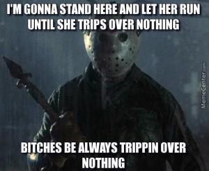 bitch-always-trippin_o_3671325